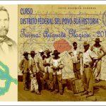 AULA INAUGURAL DO CURSO DISTRITO FEDERAL: SEU POVO, SUA HISTÓRIA